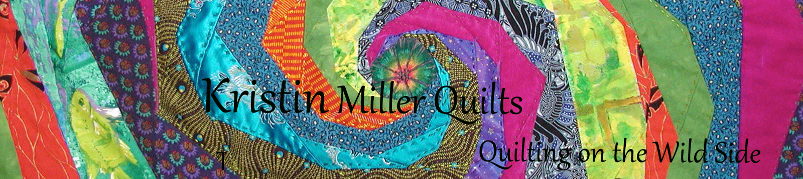 Kristin Miller – Quilts on the Wild Side